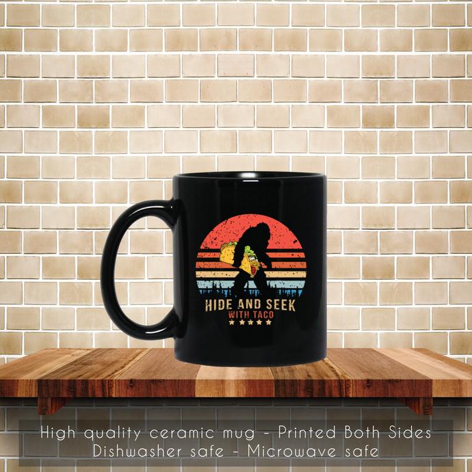 Hide And Seek Bigfoot, Believe Taco Retro Vintage Coffee Mug, Tea Mug, Hide And
