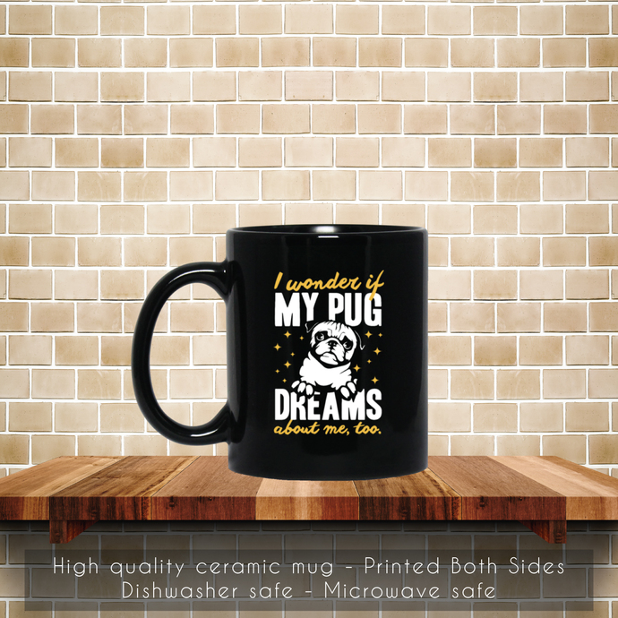 Funny Pug, I Love My Pug Coffee Mug, Tea Mug, Pug Dog Mug, Coffee Mug, I Love My