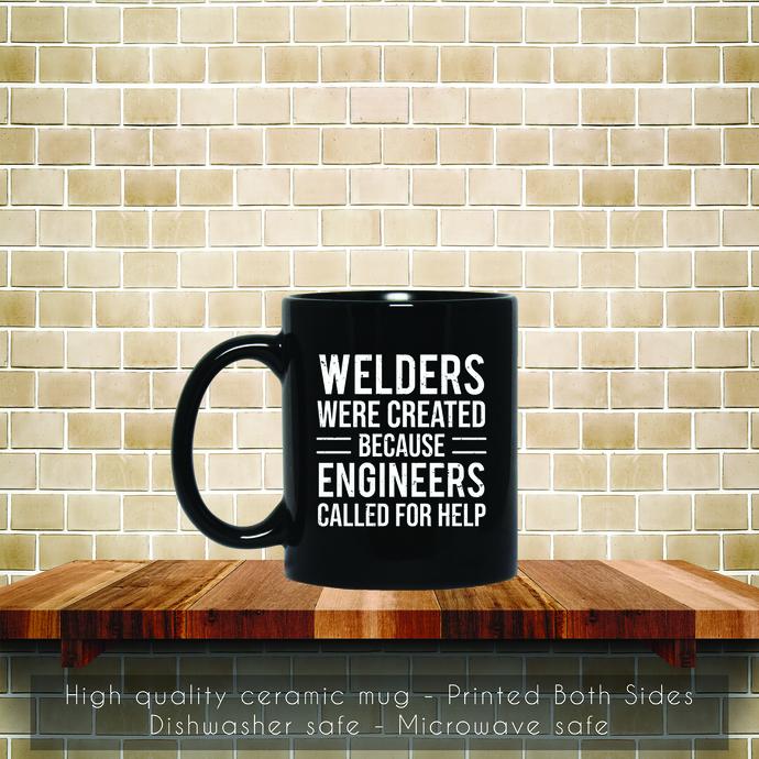 Funny Welders Engineers, Joke Welding Coffee Mug, Tea Mug, Coffee Mug, Welders