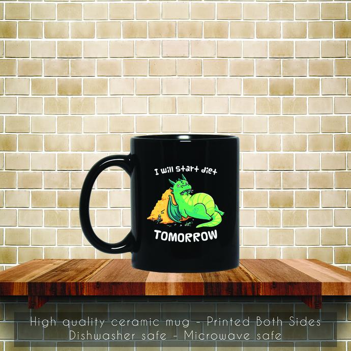 I Will Start Diet Tomorrow, Funny Dinosaur Coffee Mug, Tea Mug, Coffee Mug, I