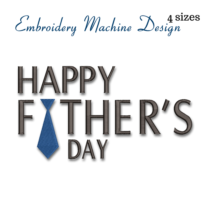 Embroidery machine design Happy father's day pes file instant digital download