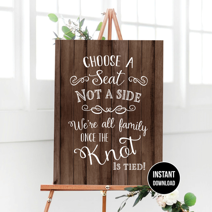 Choose a seat not a side, Wood Wedding Printable Sign, 16 x 20 Wedding Sign,