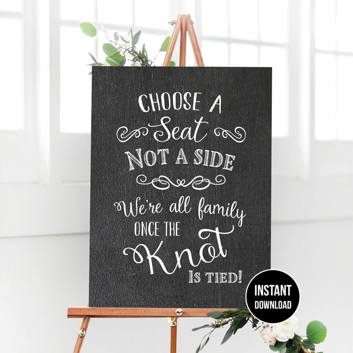 Chalkboard Wedding Seating Sign or Poster Printable - Choose a seat Sign - Pick