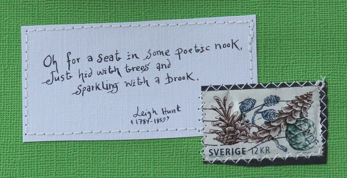 Oh for a seat in some poetic nook Just hid with trees and ... Leigh Hunt - Green