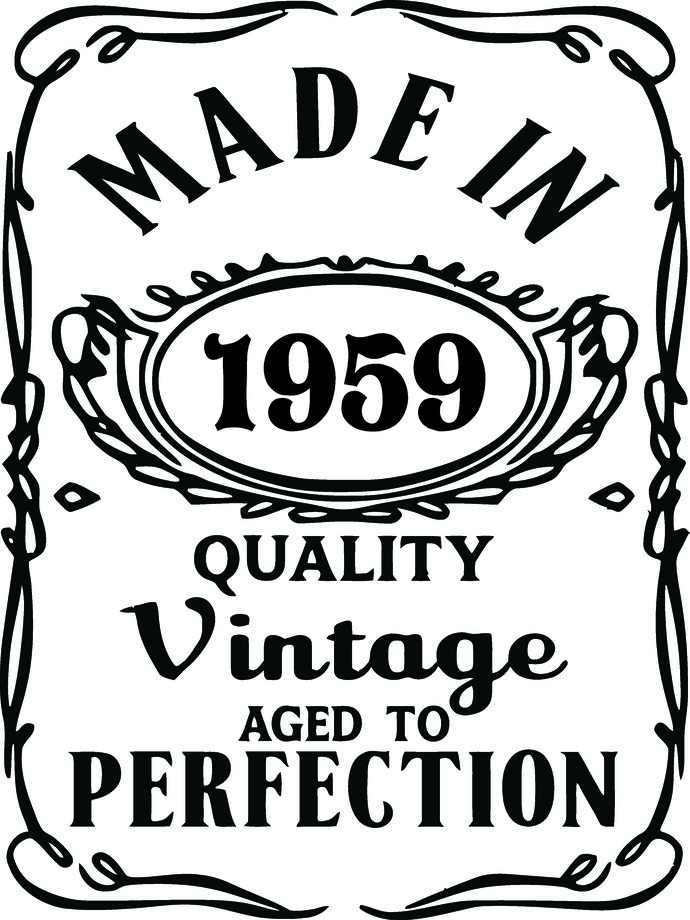 Made In 1959 Quality Vintage Aged To By Creative Creations