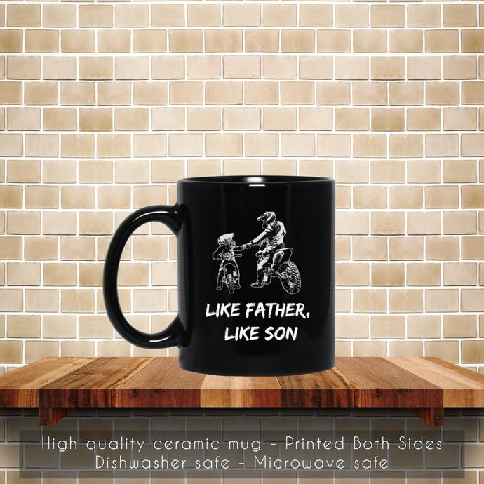 Like Father Like Son Motocross Coffee Mug, Motocross Mug, Like Father Like Son