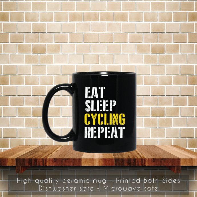 Eat Sleep Cycling Repeat Coffee Mug, Tea Mug, Eat ,Sleep, Cycling, Repeat,