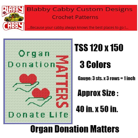 Organ Donation Matters TSS 120 x 150 Graph and 2 forms of row by row