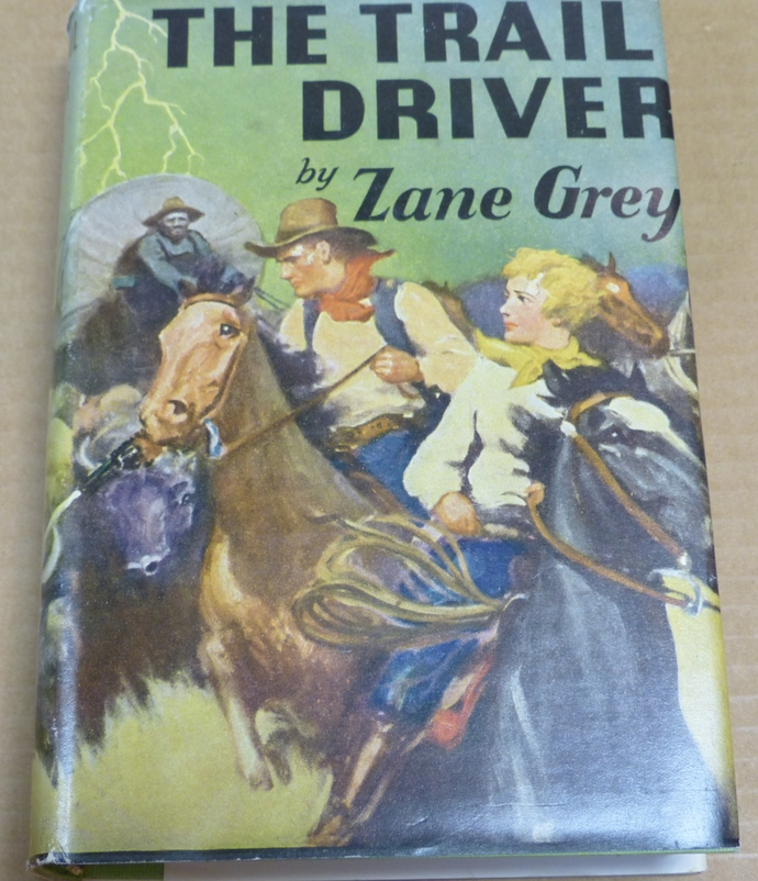 The Trail Driver, Zane Grey, Vintage book, Antique book, Collectible book,