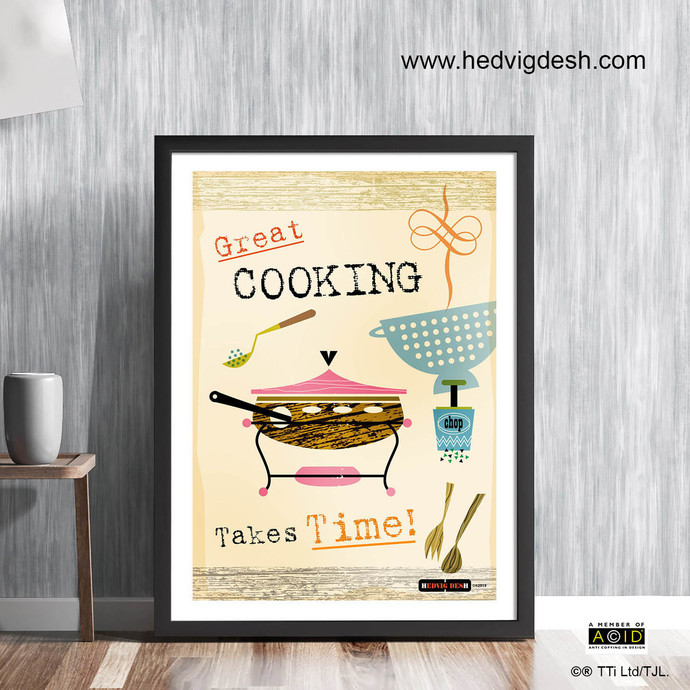 Great Cooking Takes Time Unframed Print Cookery Memes Mid Century Cook Chef S Quotes Cooking Gift Ideas Kitchen Prints Mcm 117