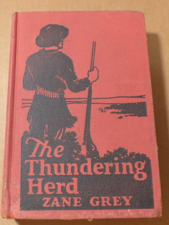The Thundering Herd, Zane Grey, vintage book, antique book, collectible book,