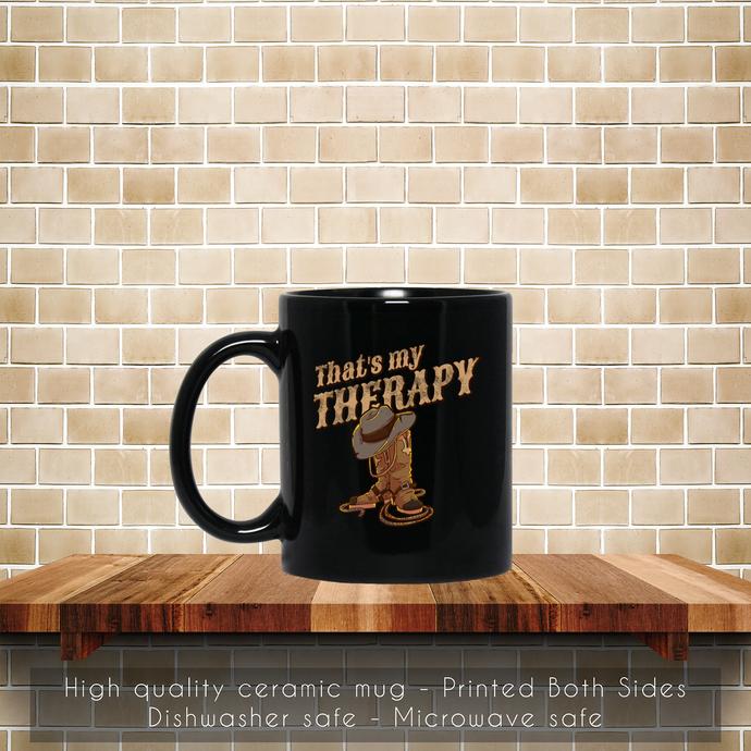Therapy boots lariat hat horse cowboy western gift Coffee Mug, Horse Mug, Tea