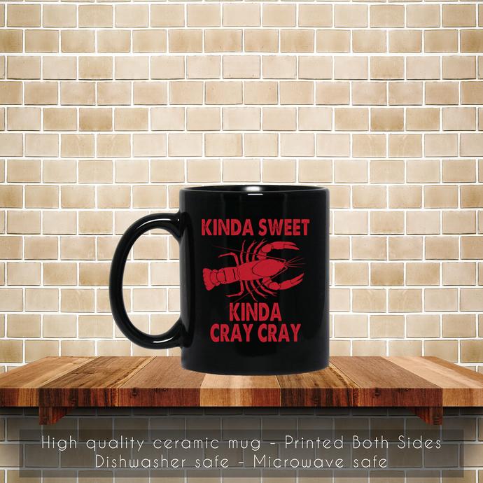 Kinda Sweet Kinda Cray Cray Crawfish Coffee Mug, Tea Mug, Kinda Cray, Coffee