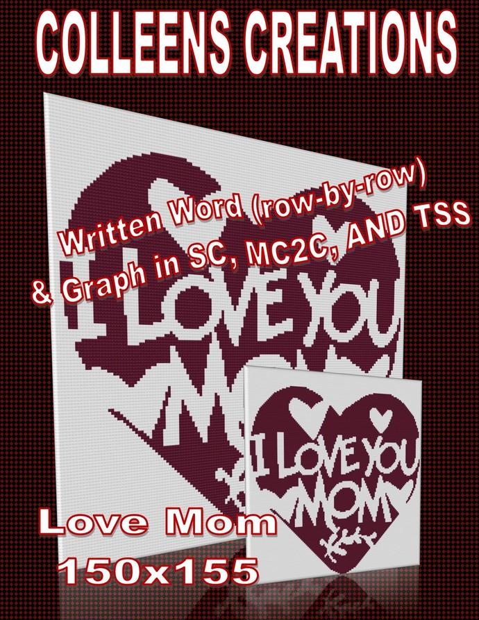 Love Mom Crochet Written and Graph Design