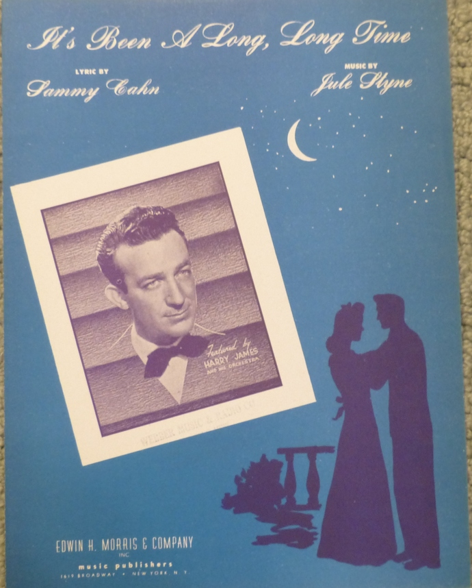 It's Been a Long Long Time, Vintage sheet music, Sammy Cahn music, Collectible