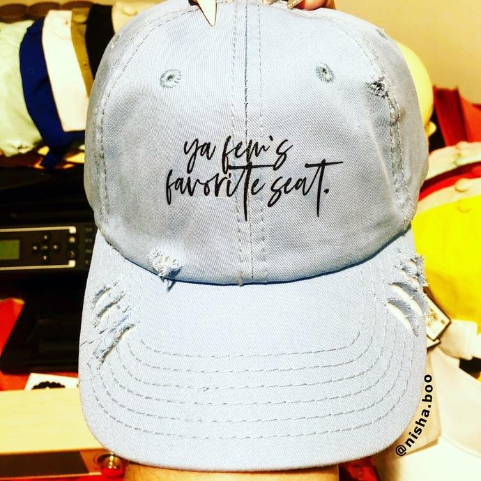 Ya Fem's Fav Seat Cap