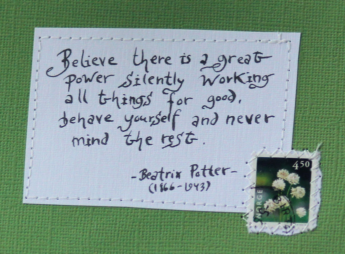 Believe there is a great power... - Beatrix Potter Green card with handwritten