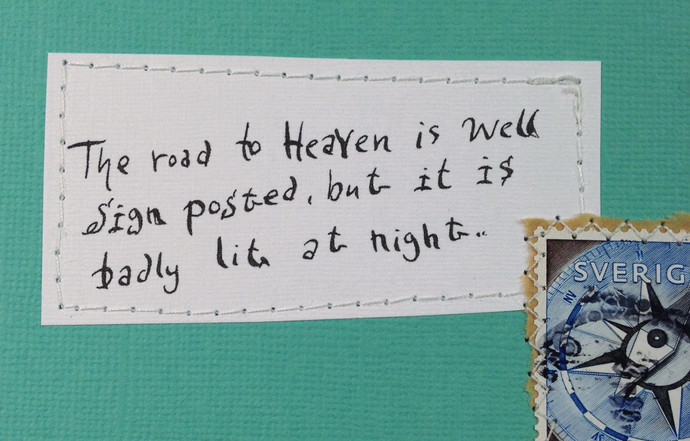 The road to Heaven is well sign posted, but it is badly lit at night.. Card with