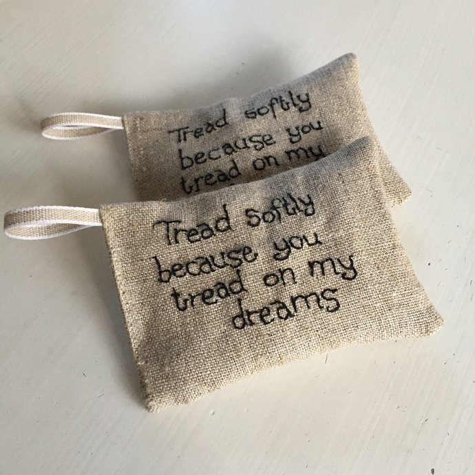 Tread softly because you tread on my dreams - Lavender sachet in white linen