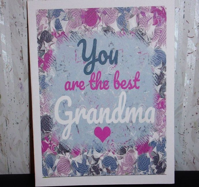 Handmade Greeting Card. Mother's Day Card, You are the Best Grandma Greeting