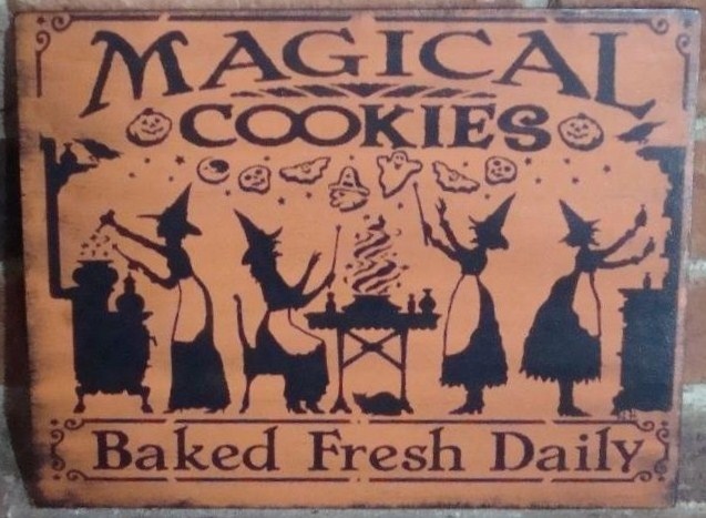 Primitive Witch sign Magical Cookies Baked Fresh Kitchen witches Signs