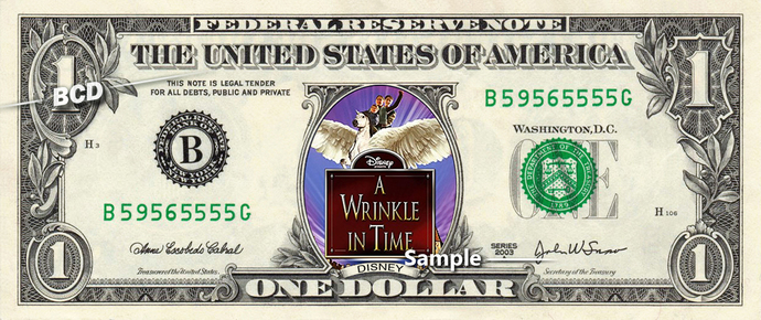 Wrinkle In Time Movie on a REAL Dollar Bill Disney Cash Money Collectible