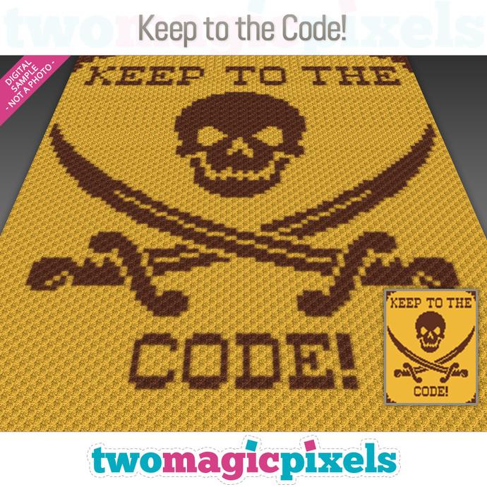 Keep To The Code! crochet graph (C2C, Mini C2C, SC, HDC, DC, TSS), cross stitch;
