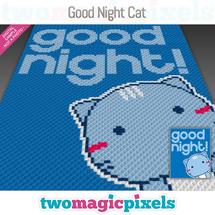 Good Night Cat crochet graph (C2C, Mini C2C, SC, HDC, DC, TSS), cross stitch;