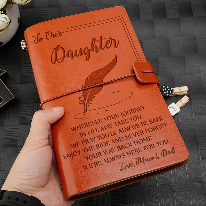 Journal For Daughter - Great Gift For Daughter Engraved Leather Notebook -