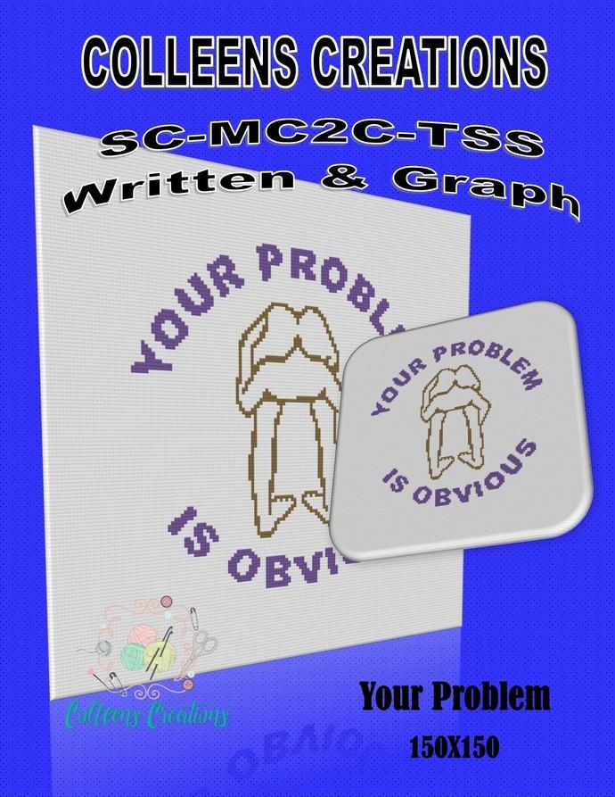 Your Problem Crochet Written and Graph Design