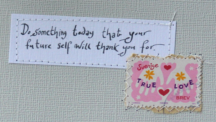 Do something today that your future self will thank you for. - Pale grey card