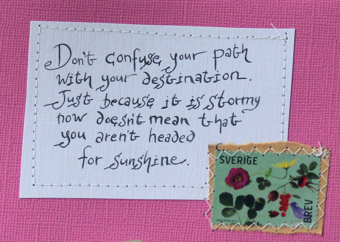 Don't confuse your path with your destination... - Pink card with handwritten