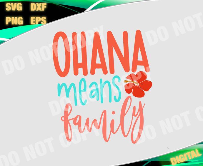 Ohana means family svg, ohana svg, ohana, cricut, svg files sayings, vacation