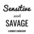 Sensitive and Savage - A Women's Workshop.