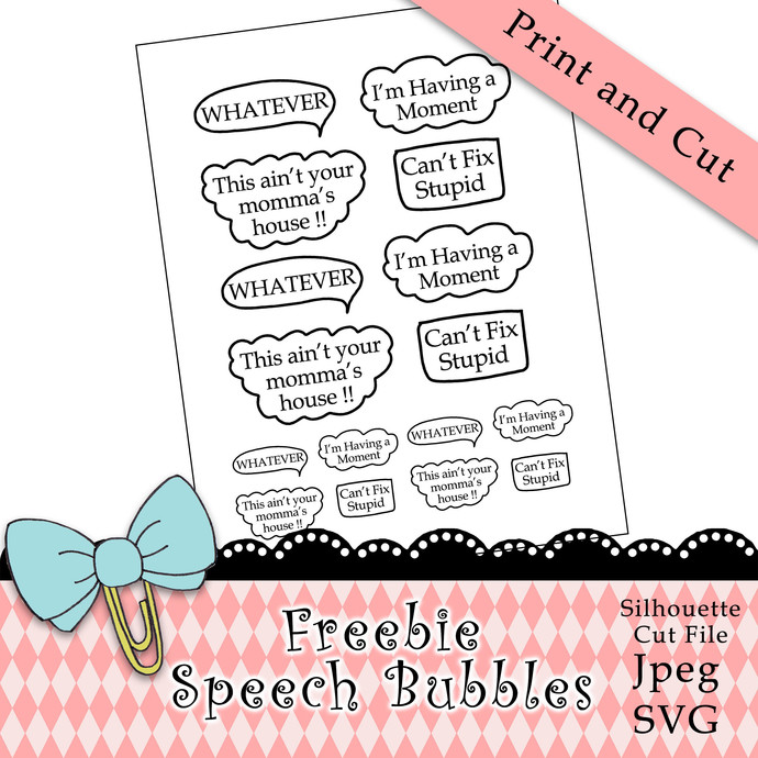 """Speech Bubbles"" Print and Cut Download Freebie"