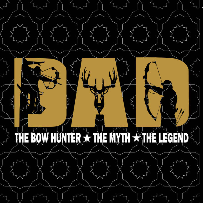 Dad Hunter Svg, Dad Hunting Svg, The bow hunter, the myth, father's day svg,