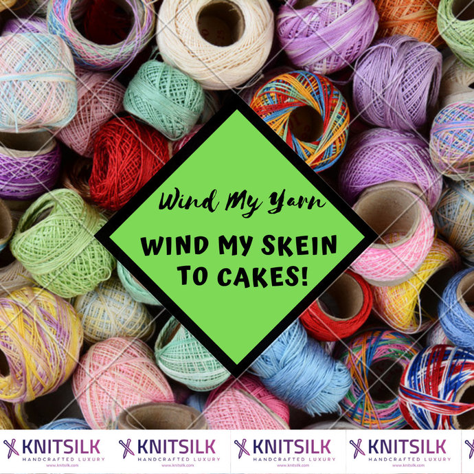 Wind any skein you buy, add on service for hand dyed yarn - wind yarn into a