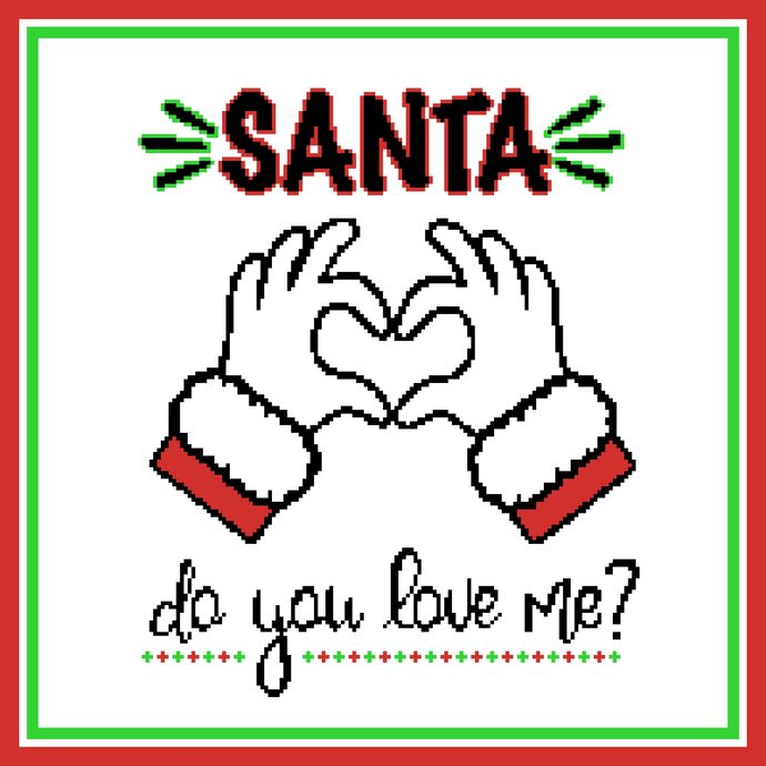Santa, Do You Love Me?