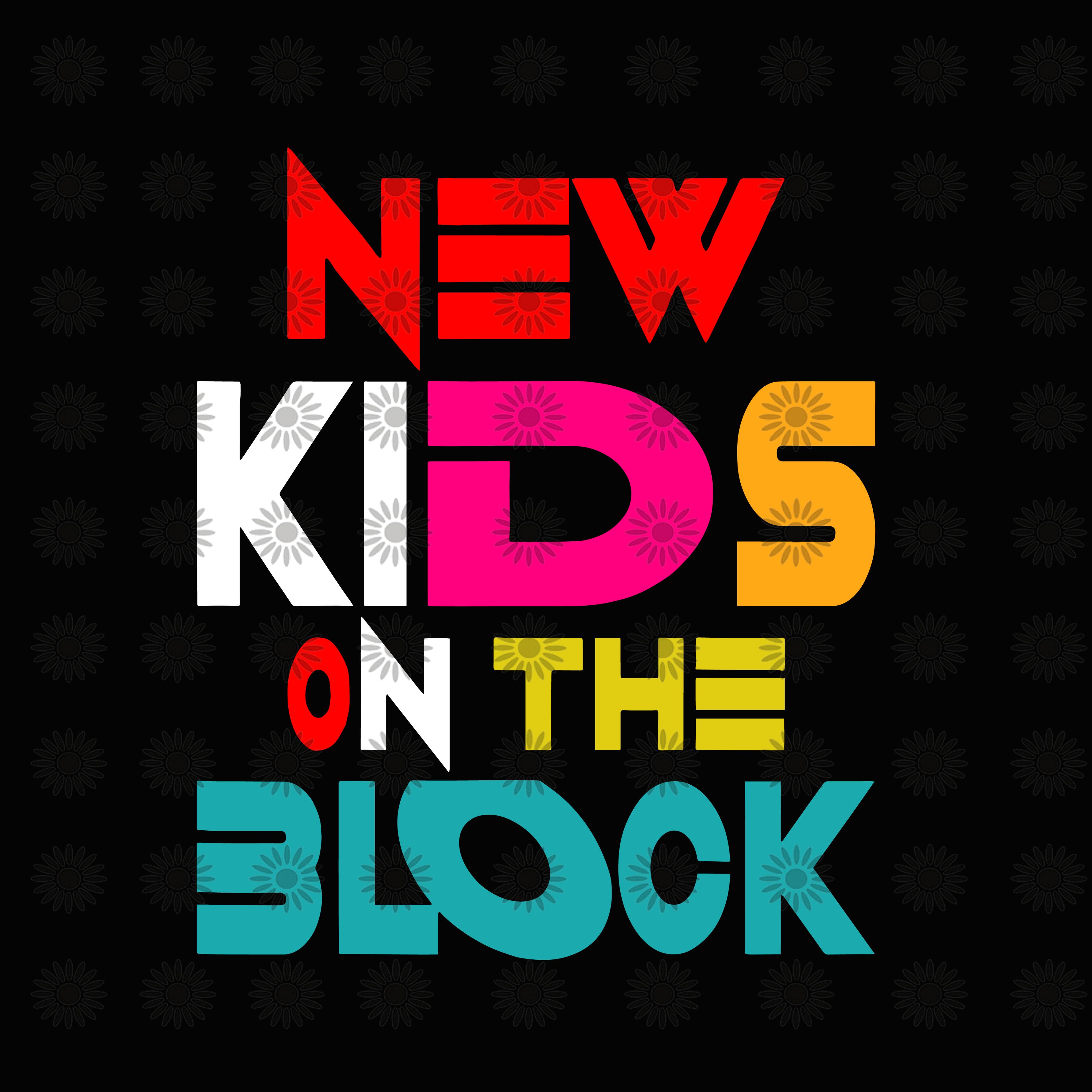 NKOTB Svg, New Kids On The Block Svg,Still By Shopsvgpro