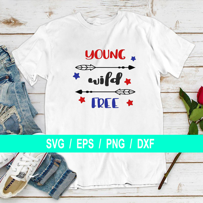 Young Wild and Free Arrow, 4th of July, Independence Day, T-shirt Gifts Svg,