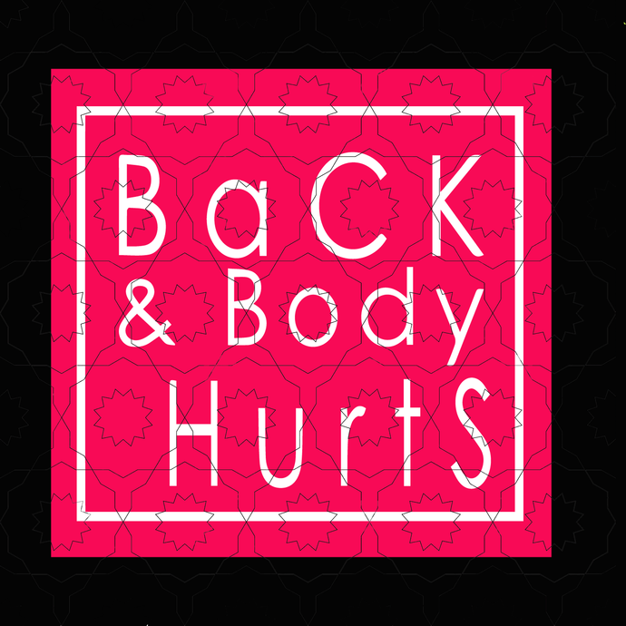 Back body hurts svg, png, dxf,eps file for Cricut, Silhouette