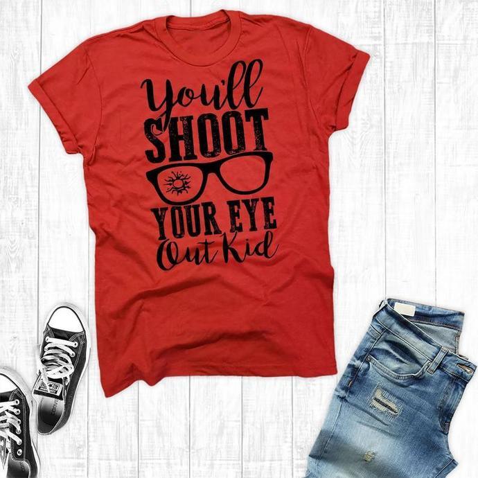 You'll Shoot Your Eye Out Kid Shirt, Christmas Story Shirts, Christmas Shirt,