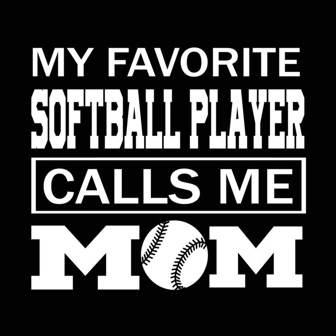 My favorite softball player  call me mom svg, mom svg, sailor  mom svg, nurse