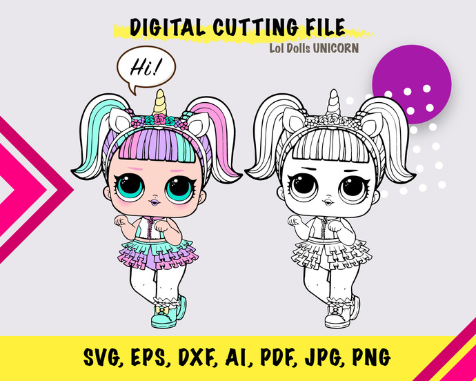 LOL Dolls Unicorn  SVG, eps, dxf, ai, pdf, jpg, png
