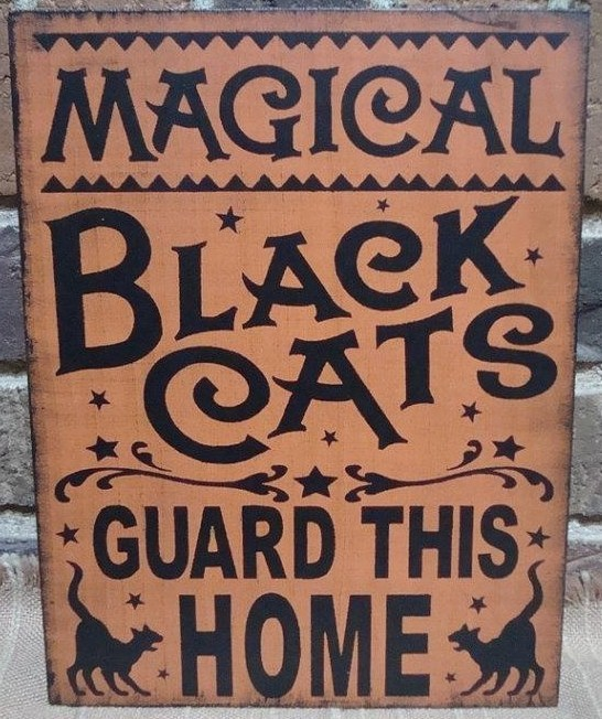 Primitive Witch Sign Magical Black Cats Guard This Home Cat Witches Halloween