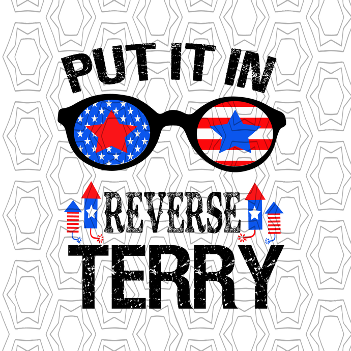 Back it Up Terry put it in reverse svg,american, 4th Of July, American