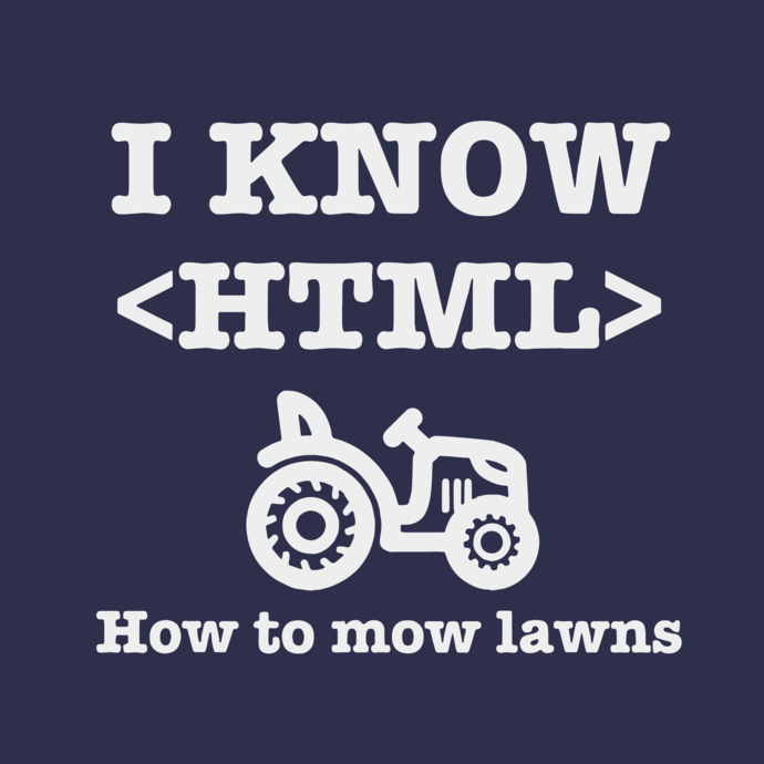 I know HTML how to mow lawns svg, I know HTML, how to mow lawns  svg, png,