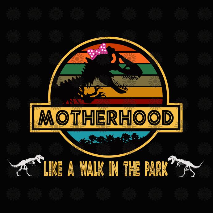 Mamasaurus Svg, Motherhood is a Svg, Motherhood Svg, Grandmasaurus Svg, Jurassic