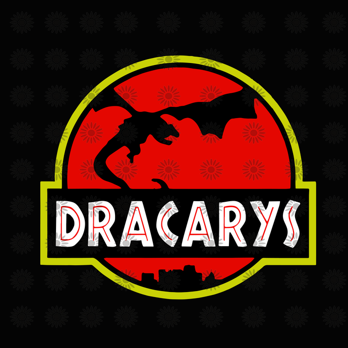 Dracarys svg, Dracarys Dragon Floral svg, Mother Of Dragons svg, Daenerys ,