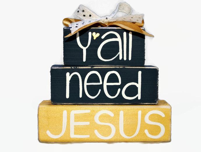 Yall Need Jesus Southern Saying WoodenBlock Shelf Sitter Stack